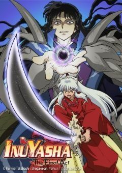 InuYasha: The Final Act (Official)