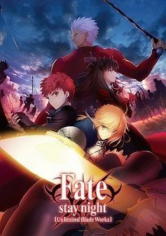 Fate/stay night: Unlimited Blade Works English Subbed