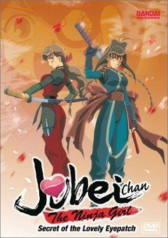 Jubei-chan the Ninja Girl: Secret of the Lovely Eyepatch