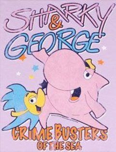 Sharky and George