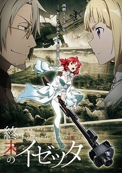 Shuumatsu no Izetta English Subbed