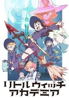 Little Witch Academia (TV) English Subbed
