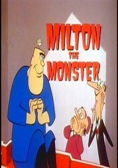 Milton the Monster