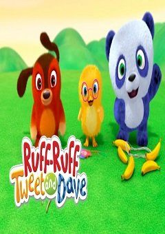 Ruff-Ruff, Tweet and Dave
