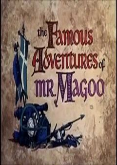 The Famous Adventures of Mr. Magoo