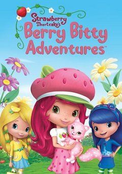 Strawberry Shortcake's Berry Bitty Adventures