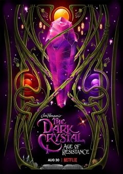 The Dark Crystal: Age of Resistance (Tv Series)
