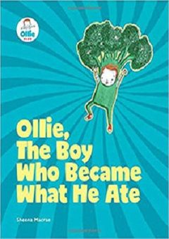 Ollie the Boy Who Became What He Ate