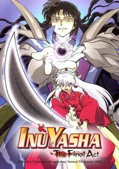 InuYasha: The Final Act (Animax Dubbed)